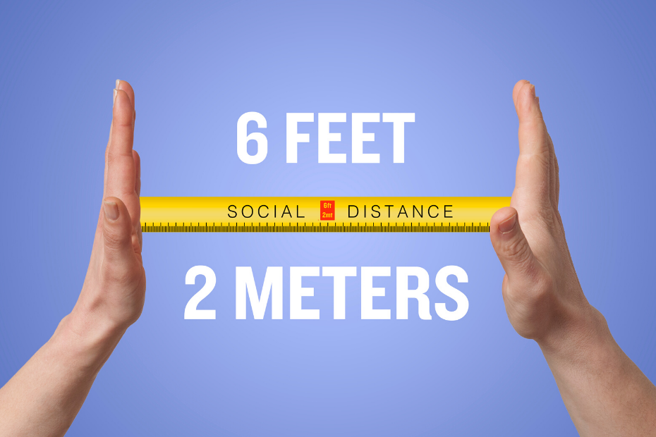 keep your distance at least 2 meters
